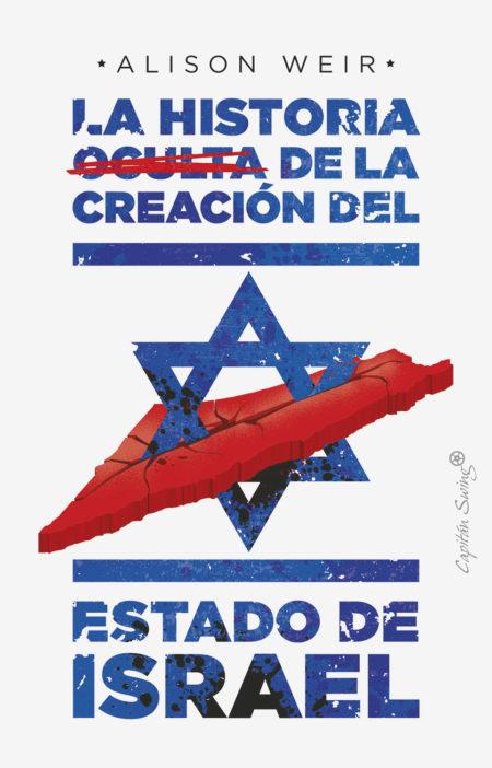La historia oculta de la creación del Estado de Israel