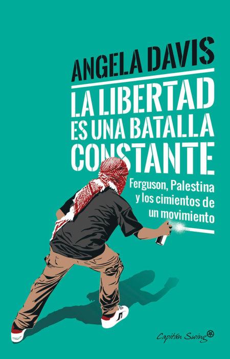 Angela Davis - La libertad es una batalla constante