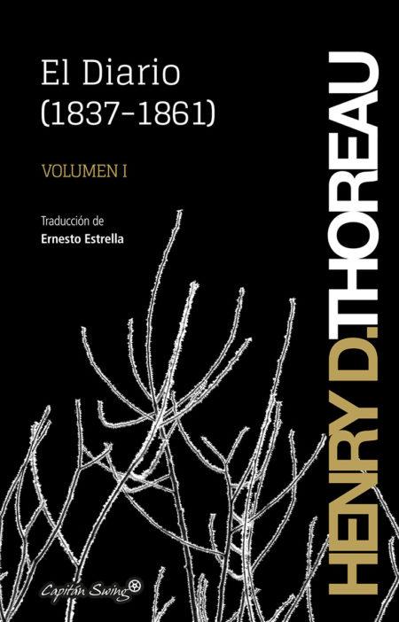 Tras la senda de Thoreau: libros, ensayos, documentales etc de vida salvaje y naturaleza. HenryDThoreau_ElDiarioVol1-450x702