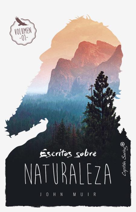 John Muir - Escritos sobre naturaleza