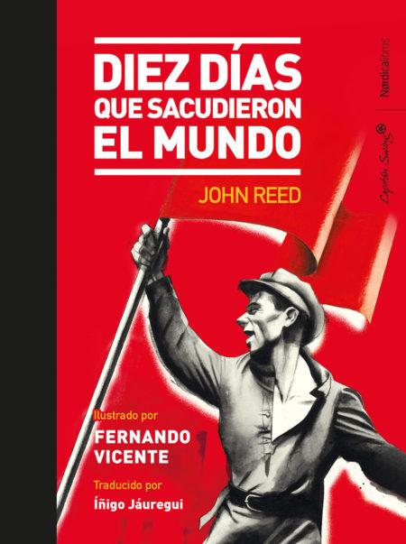 John Reed - Diez días que sacudieron el mundo