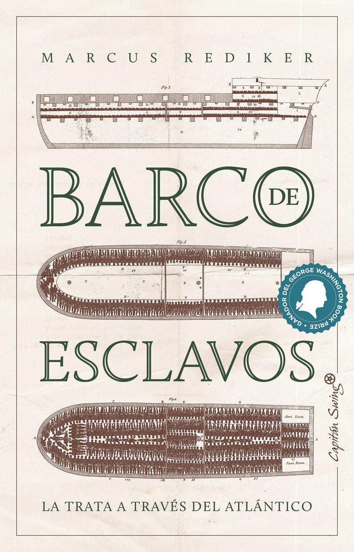Barco de Esclavos de Marcus Rediker