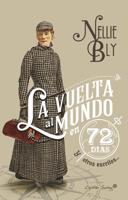 Nellie Bly - La vuelta al mundo en 72 días
