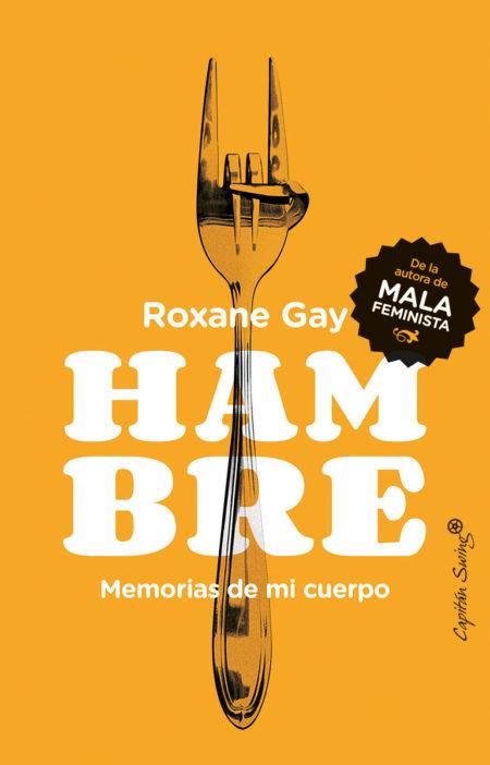 Roxane Gay - Hambre