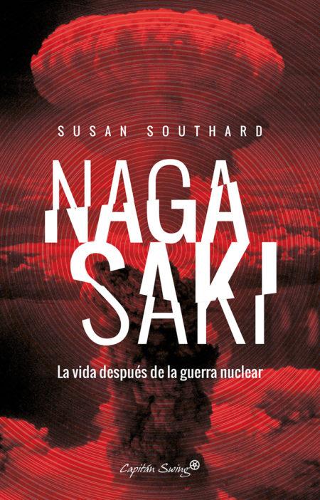 Susan Southard - Nagasaki