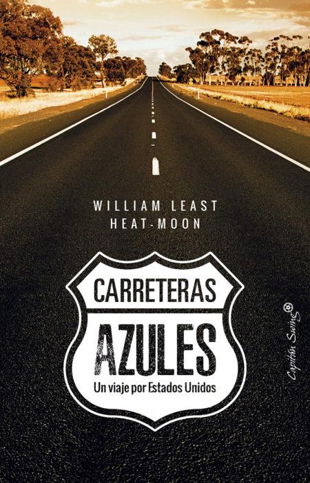 William Least Heat-Moon - Carreteras azules