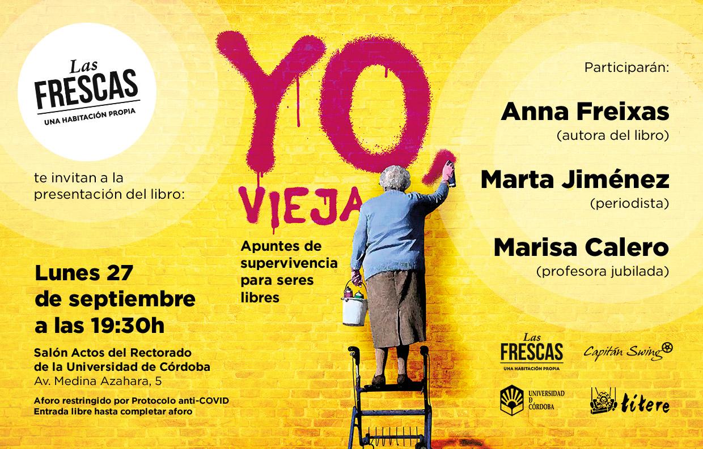 Presentación del libro 'Yo, vieja' en Córdoba