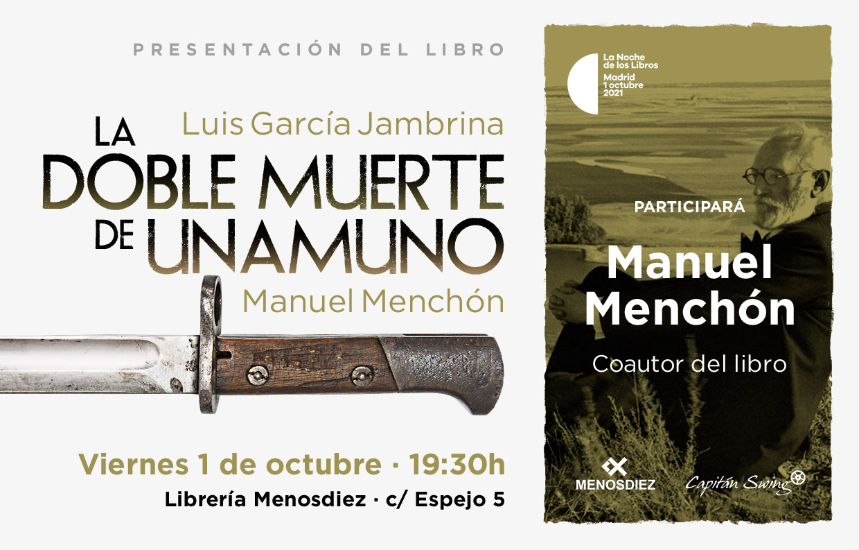 Presentación del libro 'La doble muerte de Unamuno' en Madrid