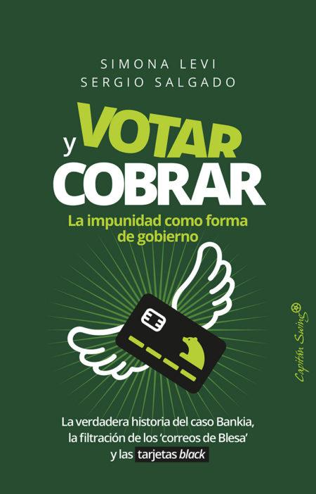 Simona Levi, Sergio Salgado - Votar y cobrar